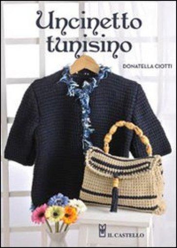 Uncinetto tunisino - Donatella Ciotti |