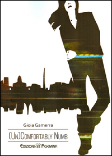 (Un)comfortably numb - Gioia Gamerra   Kritjur.org