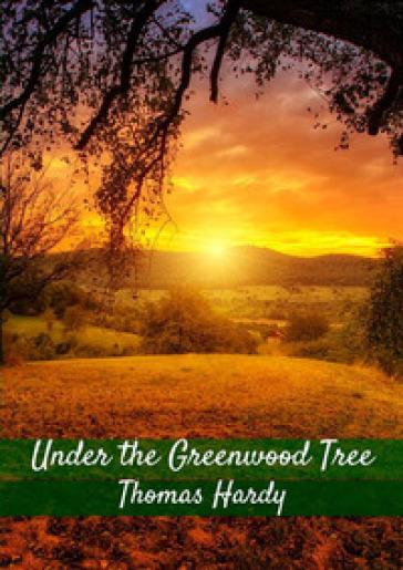 Under the Greenwood tree - Thomas Hardy   Kritjur.org