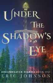 Under the Shadow s Eye