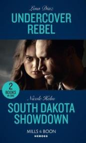 Undercover Rebel / South Dakota Showdown