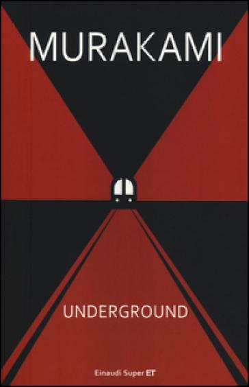 Underground. Racconto a più voci dell'attentato alla metropolitana di Tokyo - Haruki Murakami | Thecosgala.com