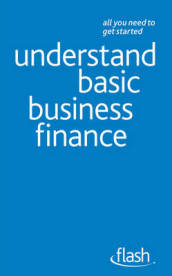 Understand Basic Business Finance