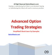 Understanding Advanced Option Strategies: A Simplified Guide to Trading Stock Options