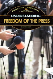 Understanding Freedom of the Press