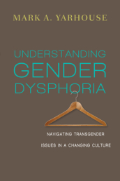 Understanding Gender Dysphoria