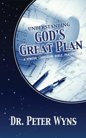 Understanding God s Great Plan