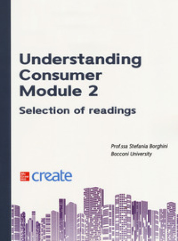 Understanding consumer. Module 2. Selection of readings - Stefania Borghini pdf epub
