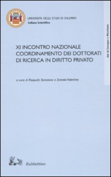 Undicesimo incontro nazionale coordinamento dei dottorati di ricerca in diritto privato - P. Stanzione   Rochesterscifianimecon.com