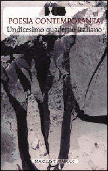 Undicesimo quaderno italiano di poesia contemporanea - F. Buffoni  