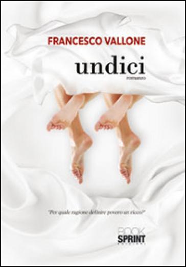 Undici - Francesco Vallone |