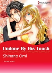 Undone by His Touch (Harlequin Comics)