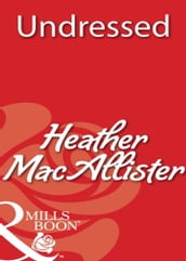 Undressed (Mills & Boon Blaze)