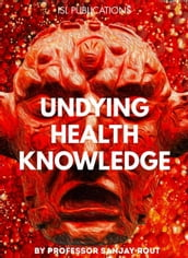 Undying Health Knowledge