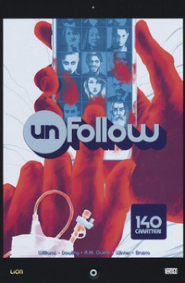 Unfollow. 1: 140 caratteri - Rob Williams |
