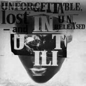 Unforgettable lost and unreleased