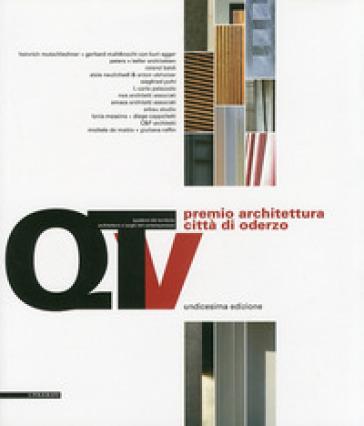Unicesimo Premio architettura città di Oderzo 2009