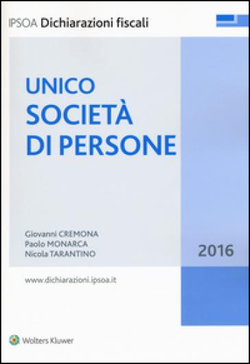 Unico 2016. Società di persone - Giovanni Cremona |