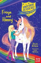 Unicorn Academy: Freya and Honey