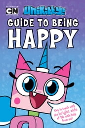Unikitty s Guide to Being Happy