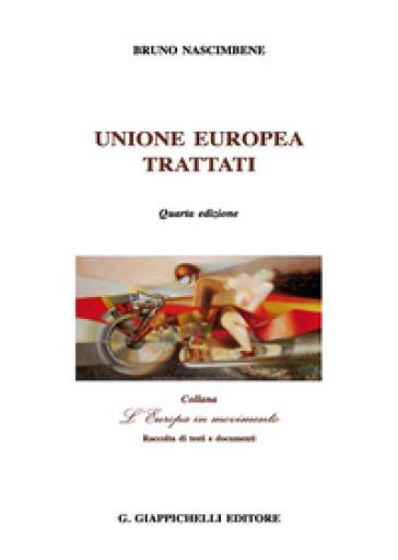 Unione Europea. Trattati - Bruno Nascimbene | Thecosgala.com