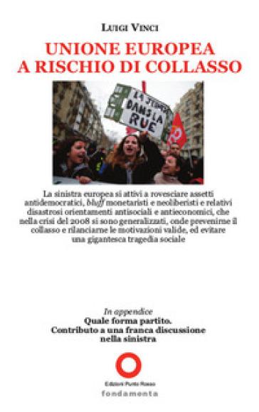 Unione Europea a rischio di collasso - Luigi Vinci   Kritjur.org