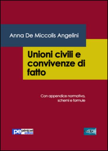Unioni civili e convivenze di fatto - Anna De Miccolis Angelini |