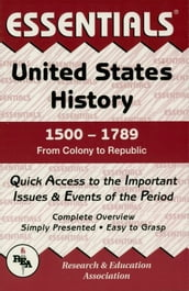 United States History: 1500 to 1789 Essentials