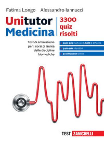 Unitutor. 50 simulazioni risolte. Per i corsi di laurea delle discipline biomediche - Fatima Longo |