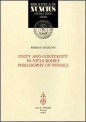 Unity and continuity in Niels Bohr
