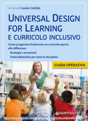 Universal design for learning e curricolo inclusivo - L. Cottini |