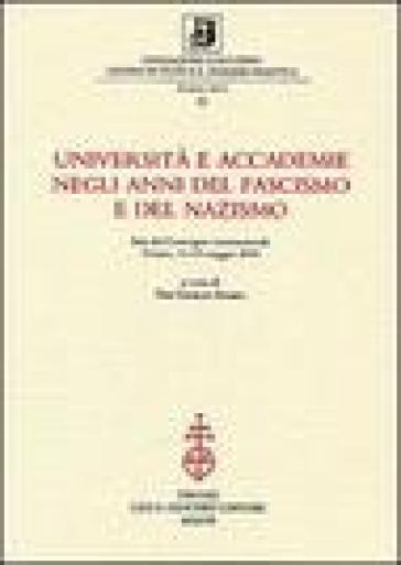 Università e accademie negli anni del fascismo e del nazismo - Piergiorgio Zunino   Rochesterscifianimecon.com
