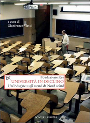 Università in declino. Un'indagine sugli atenei da Nord a Sud - Fondazione Res | Thecosgala.com