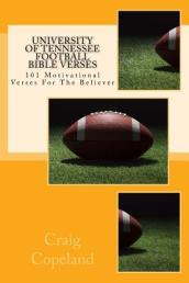 University of Tennessee Football Bible Verses