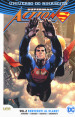 Universo DC. Rinascita. Superman. Action Comics. 2: Benvenuti al Planet