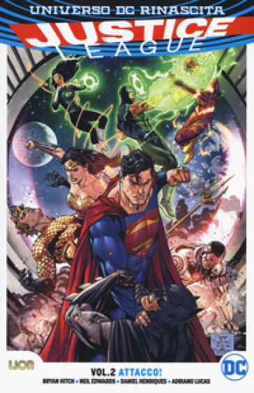 Universo DC Rinascita. Justice League. 2: Attacco! - D. Mattaliano   Ericsfund.org