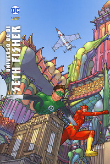 Universo DC di Seth Fisher - Jean Marc DeMatteis |