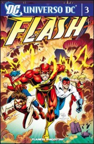 Universo Dc. Flash. 3. - Mark Waid | Ericsfund.org