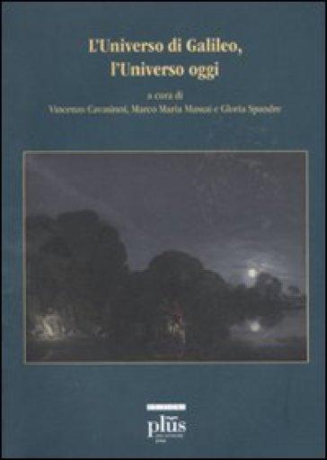 Universo di Galileo, l'universo oggi. Con DVD (L') - V. Cavasinnni   Jonathanterrington.com