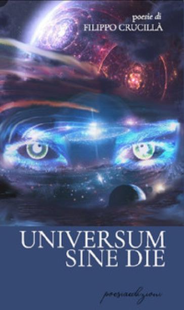 Universum sine die - Filippo Crucillà |