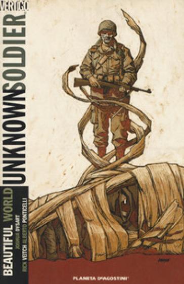Unknown soldier. 4: Beautiful world