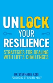 Unlock Your Resilience