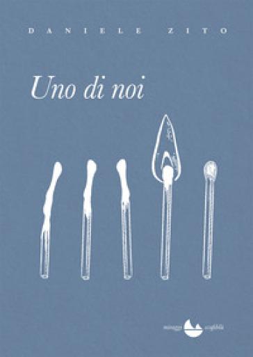 Uno di noi - Daniele Zito pdf epub