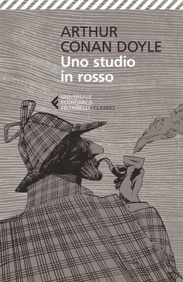 Uno studio in rosso - Arthur Conan Doyle |