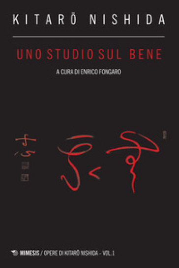 Uno studio sul bene - Kitaro Nishida  