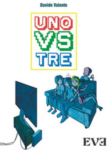 Uno vs Tre - Davide Valente |