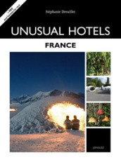 Unusual hotels. France