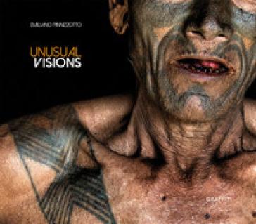 Unusual visions. Ediz. italiana e inglese - Emiliano Pinnizzotto pdf epub