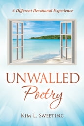 Unwalled Poetry