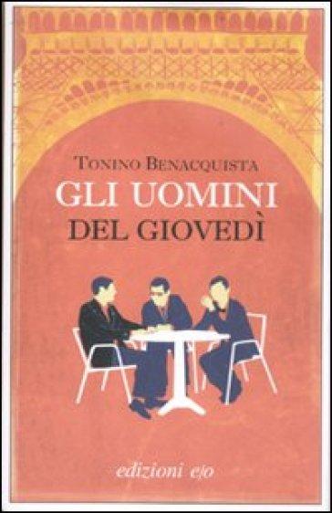 Uomini del giovedì (Gli) - Tonino Benacquista | Kritjur.org